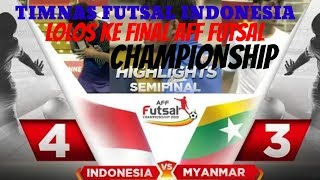 INDONESIA VS MYANMAR (FT: 4-3).HIGHLIGHTS AFF FUTSAL CHAMPION 2019