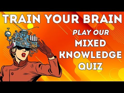 train-your-brain---mixed-knowledge-quiz