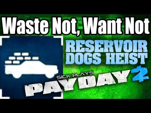 PAYDAY 2 Reservoir Dogs Waste Not, Want Not - loot and secure all bags of diamonds and jewelry