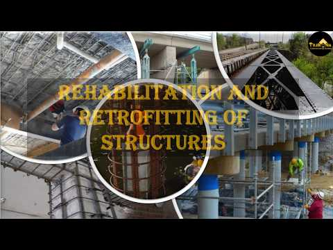 REHABILITATION AND RETROFITTING OF STRUCTRES