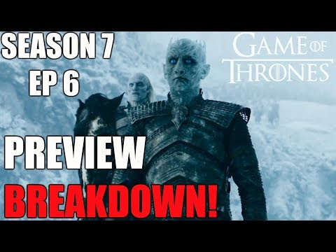 Game of Thrones Season 7 Episode 6 Beyond the Wall Preview Breakdown!