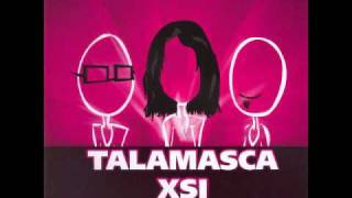 Talamasca and XSI   A Smile On Your Face 2009