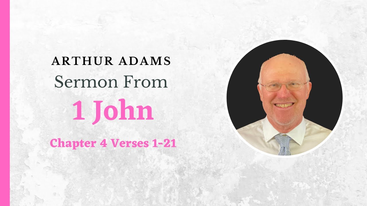 1 John 4:1-21 | Epping Presbyterian Reformed Church