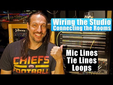Wiring A Recording Studio -  Mic Lines, Tie Lines &  Loops