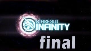Strike Suit Infinity - Walkthrough - Final Part 18 - Infinity | Ending (PC) [HD]