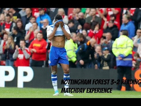 Nottingham Forest 3-2 Reading FC (Kermorgant X2) - Matchday Experience #56