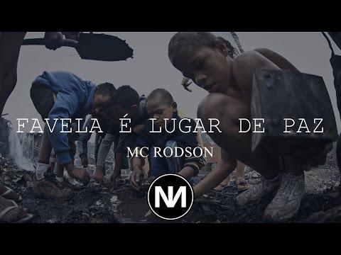 MC Rodson - Favela Lugar De Paz (Versão RAP)(Prod. Natan NTG)