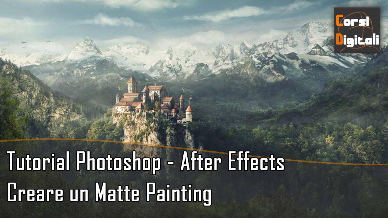 Creare un matte painting tutorial photoshop after effects creare un matte painting tutorial photoshop after effects youtube baditri Gallery