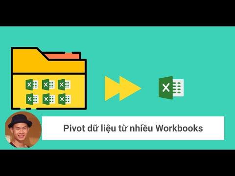 Pivot gộp dữ liệu từ nhiều workbooks, nhiều file CSV