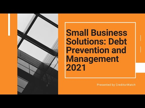 Small Business Solutions: Debt Prevention and Management 2021