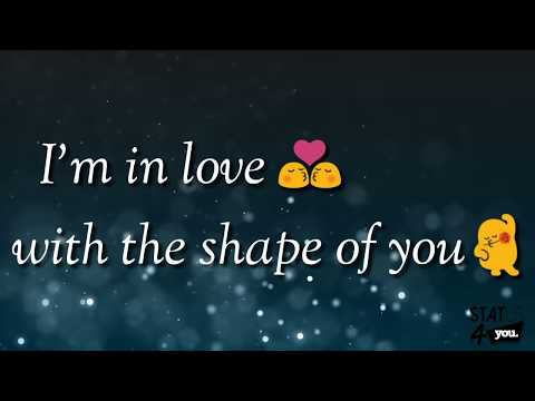 Shape of You || WhatsApp Status Video 30sec Sad Song Lyrical Video