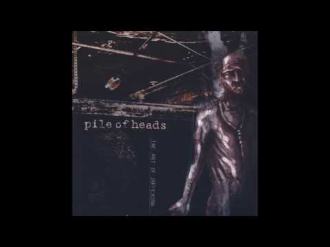 Pile of Heads - The Art of Suffering (Full Album)