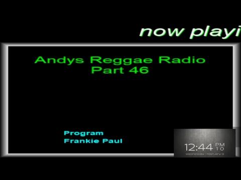 Andys Reggae Radio-Part 46