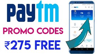 Paytm Promo Codes ₹275 Free | Paytm Offer Today | Paytm Add Money Offer | Paytm Add Money | Paytm |