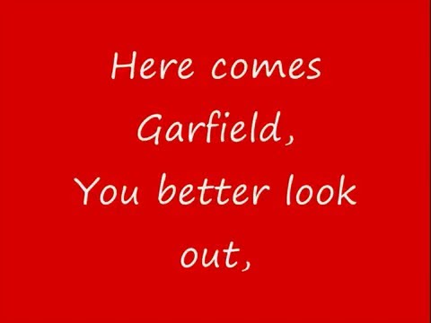 Garfield - Here Comes Garfield Lyrics