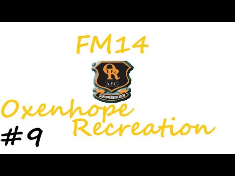 Football Manager 2014 - Oxenhope Recreation Part 9 - End Of Season 1