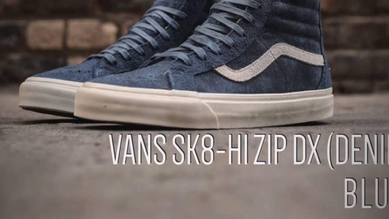 3cf11f55c69e8a VANS SK8-HI ZIP DX (DENIM BLUE)   PEACE X9 - YouTube