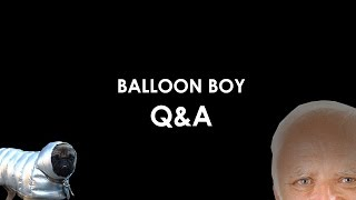 Balloon Boy: Q & A