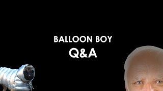 Balloon Boy: Q & A