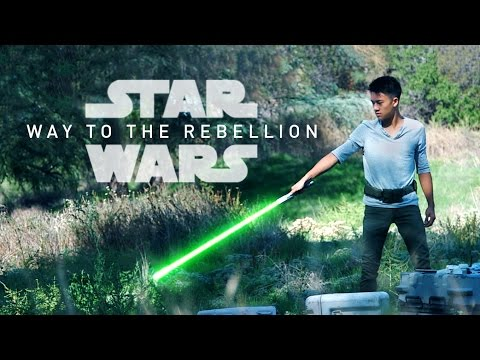 WAY TO THE REBELLION  A Star Wars  Film