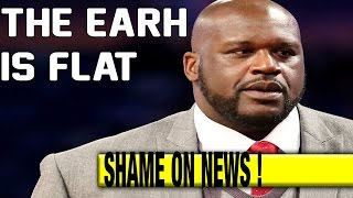 Shaquille O'Neal Says The Earth is FLAT !