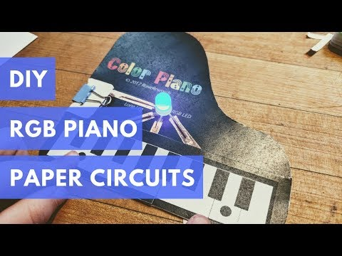 Learning Paper Circuits: How to make an RGB Color Piano