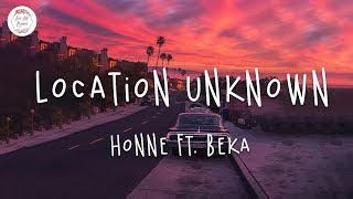 HONNE - Location Unknown ft. BEKA (Lyric Video)