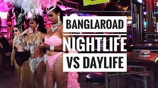 Bangla Road NIGHTLIFE VS DAYLIFE | 18+ | Phuket vlog 2019 | Thailand Vlog 4