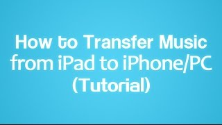 How to Transfer Music from iPad to iPhone or PC? AmoyShare
