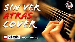 """""""Sin Ver Atras"""" Banda el Recodo cover Kronnos S.A. (Jovanny Castillo)"""