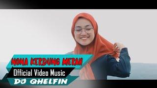 KERUDUNG MERAH🎵Dj Qhelfin🎶 [Official Video Music 2020]