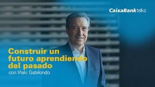Construir un futuro aprendiendo del pasado con Iñaki Gabilondo