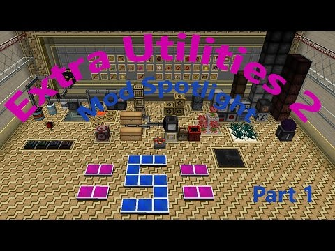 Extra Utilities 2 Mod Spotlight Part 1 (Minecraft 1.10)