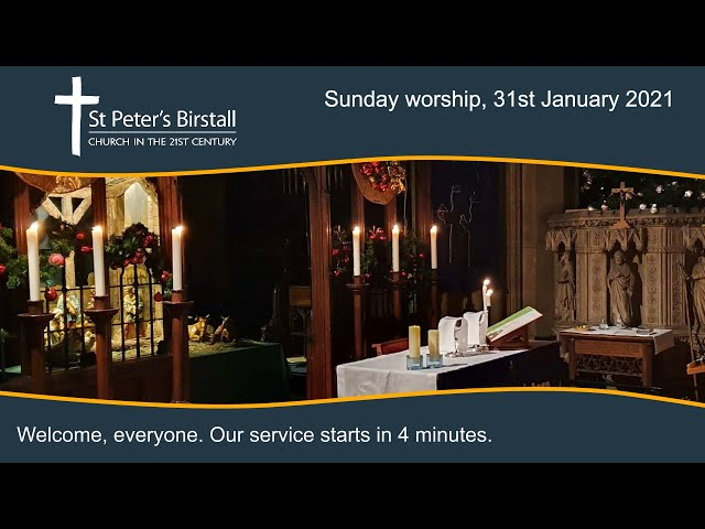 Online worship, 31st January 2021