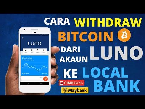 Langkah2 Untuk Withdraw BITCOIN Dari Akaun LUNO Ke Account LOCAL BANK.