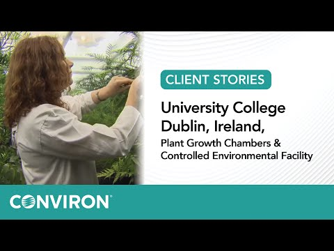 University College Dublin, Ireland, Plant Growth Chambers & Controlled Environmental Facility