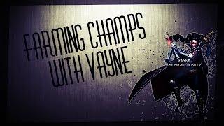 FARMING CHAMPIONS WITH VAYNE!
