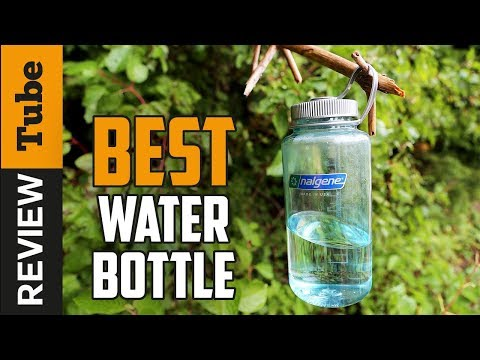 ✅Water Bottle: Best Water Bottles 2020 (Buying Guide)