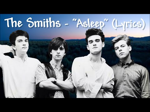 The Smiths  Asleep Lyrics