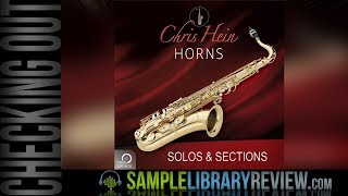 Checking Out: Chris Hein Horns Solo & Sessions