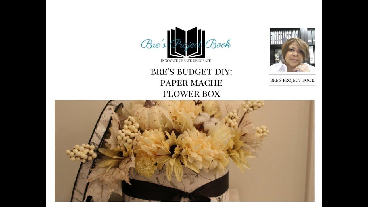 Bres Buddget Diy Paper Mache Flower Box Fall Into Autumn Series
