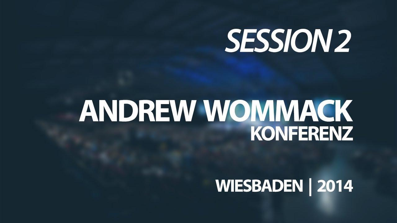 Andrew Wommack Konferenz - Wiesbaden | 2014 | Session 2 ...