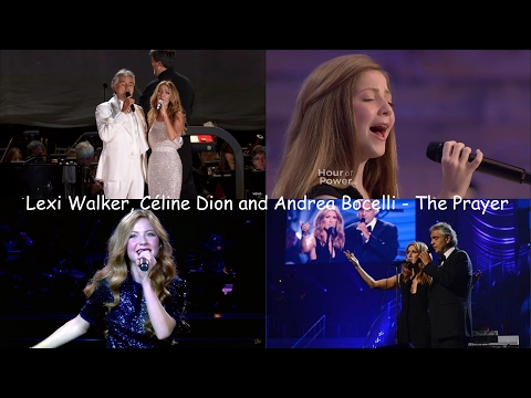 Lexi Walker, Céline Dion and Andrea Bocelli - The Prayer