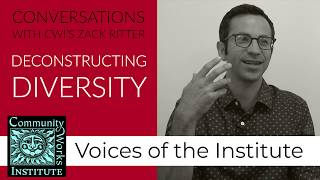 Zack Ritter on Deconstructing Diversity