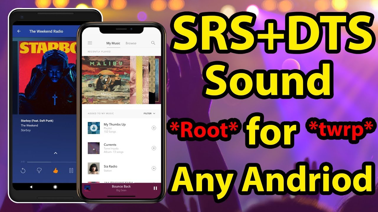 SRS DTS WOW HD Sound for Any Andriod Phone || ROOT +TWRP Recovery or Any  Custom Recovery ||