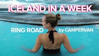 ICELAND IN A WEEK: The Ring Road by Campervan