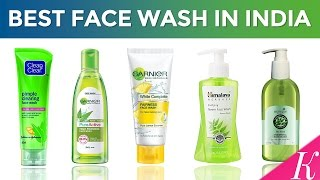 10 Best Face Wash in India with Price | Face Washes for Indian Skin Types | 2017