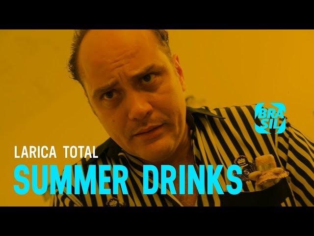 Bar Larica Total | Summer Drinks