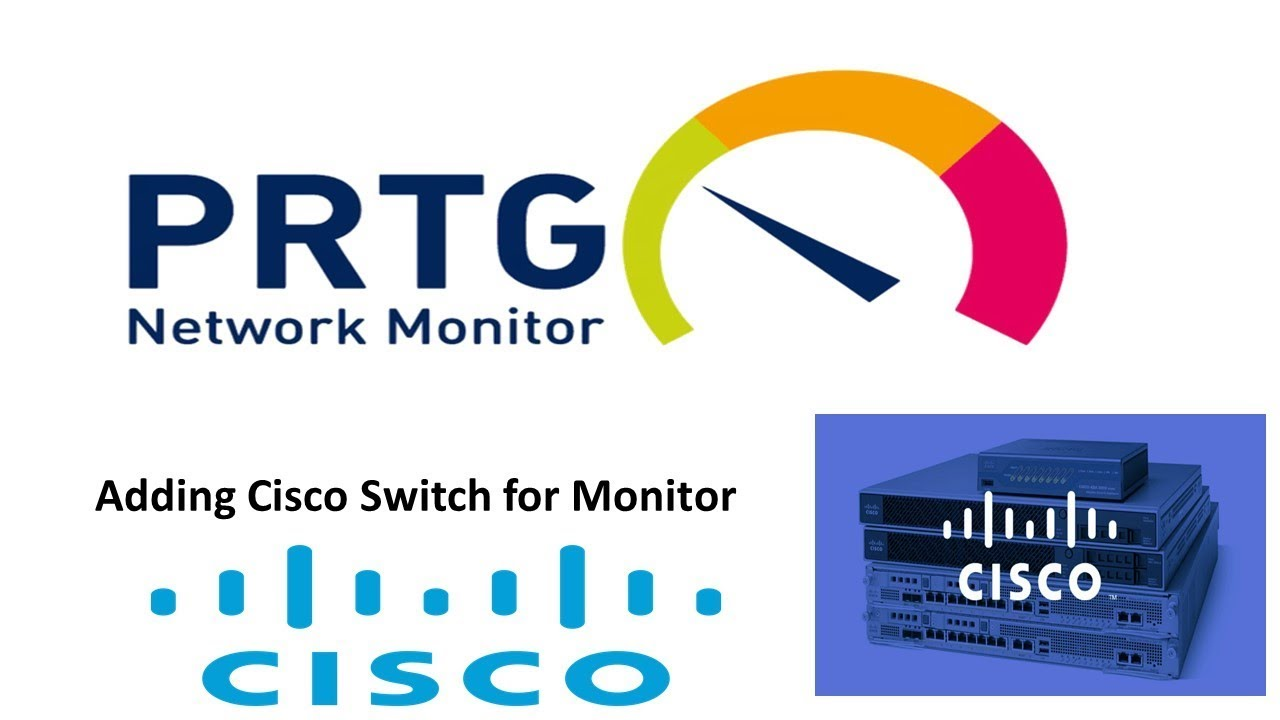 Adding Cisco Switch in PRTG Network Monitor Tool | PART-4