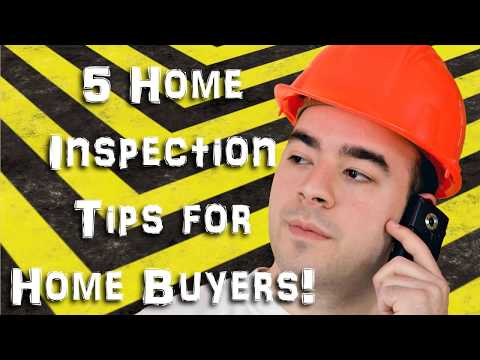5 Home Inspection Tips for Home Buyers!